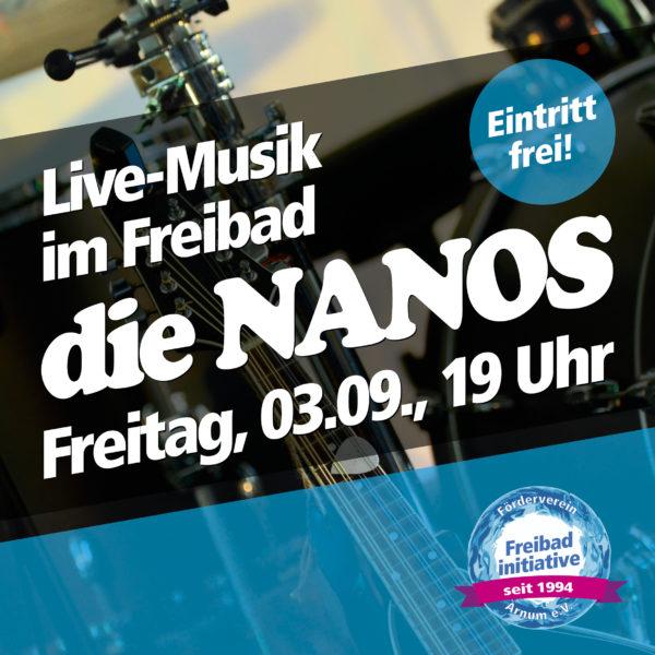 03.09.2021: Die NANOS live im Freibad Arnum
